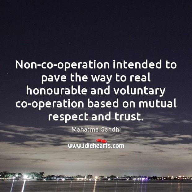 Image, Non-co-operation intended to pave the way to real honourable and voluntary co-operation