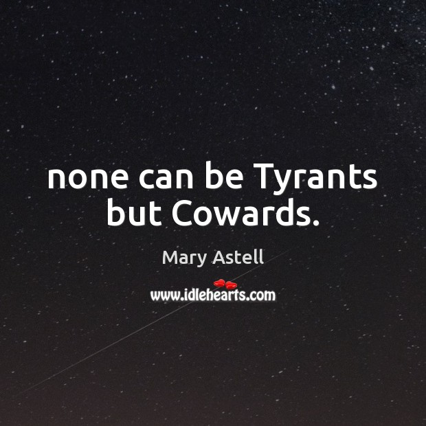 Picture Quote by Mary Astell