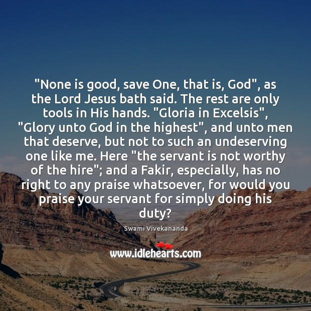 """Image, """"None is good, save One, that is, God"""", as the Lord Jesus"""