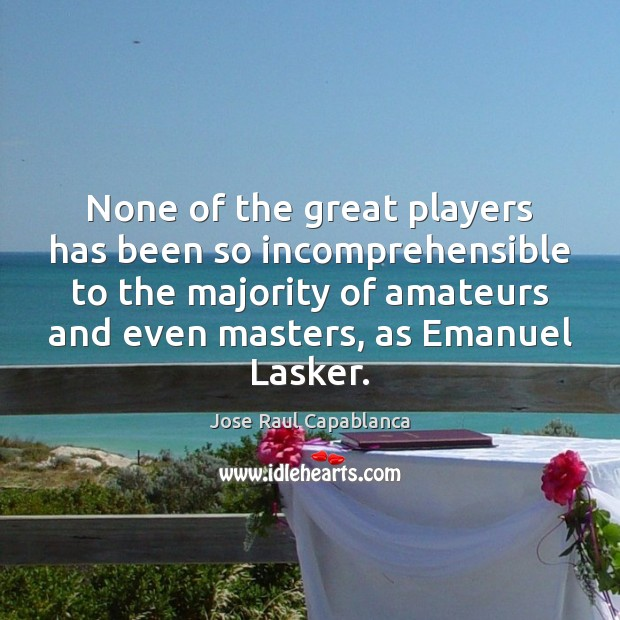Image, None of the great players has been so incomprehensible to the majority