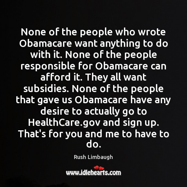None of the people who wrote Obamacare want anything to do with Image