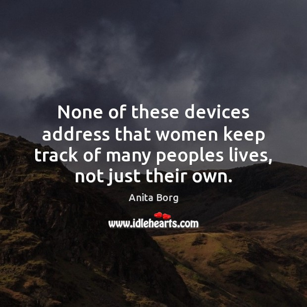 Image, None of these devices address that women keep track of many peoples