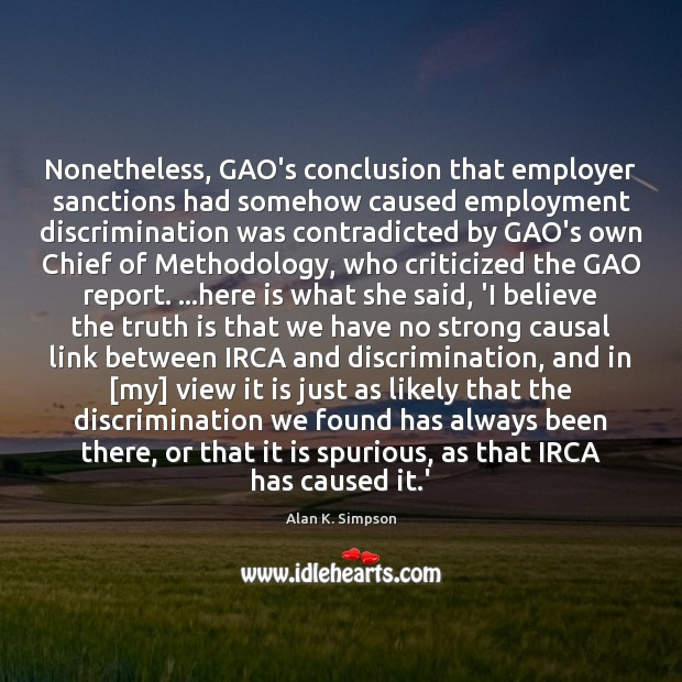 Image, Nonetheless, GAO's conclusion that employer sanctions had somehow caused employment discrimination was