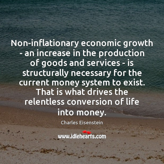 Image, Non-inflationary economic growth – an increase in the production of goods and
