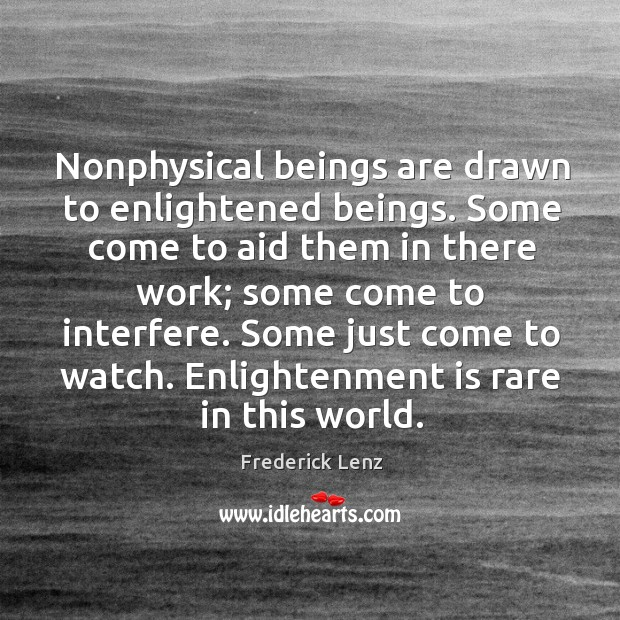 Picture Quote by Frederick Lenz