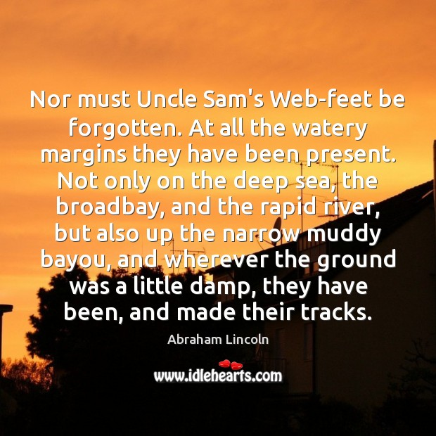 Image, Nor must Uncle Sam's Web-feet be forgotten. At all the watery margins