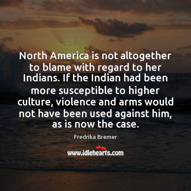 North America is not altogether to blame with regard to her Indians. Image