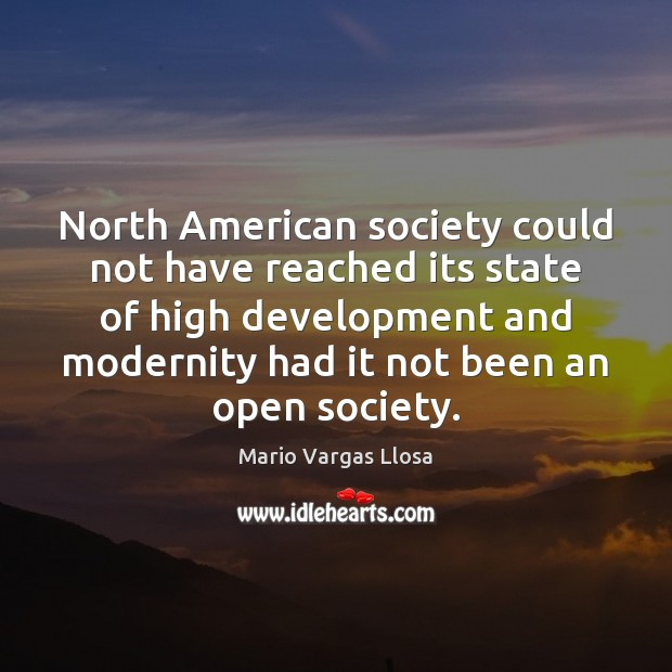 Image, North American society could not have reached its state of high development