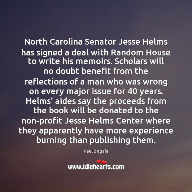 Image, North Carolina Senator Jesse Helms has signed a deal with Random House