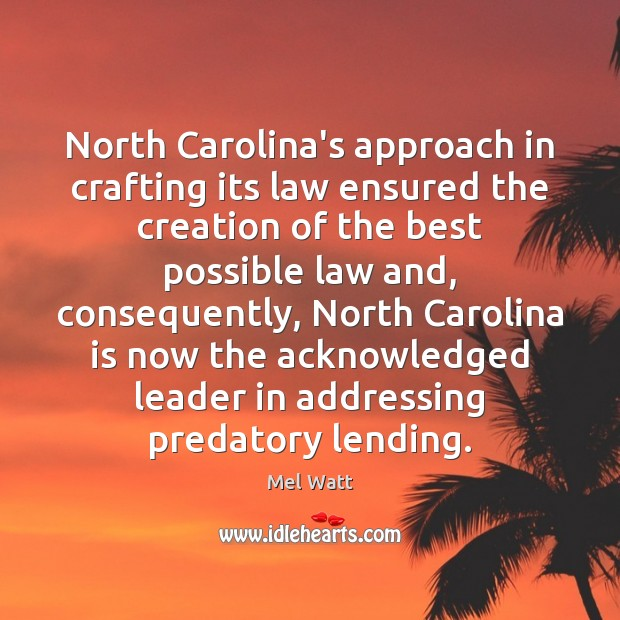 North Carolina's approach in crafting its law ensured the creation of the Image