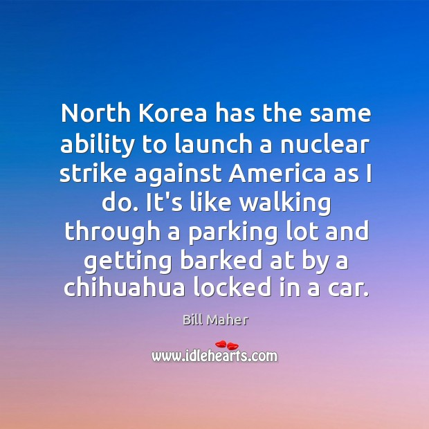 North Korea has the same ability to launch a nuclear strike against Image