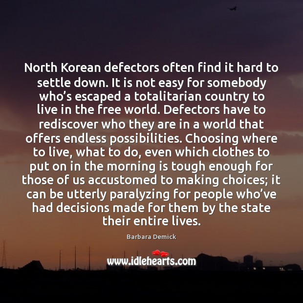 Image, North Korean defectors often find it hard to settle down. It is