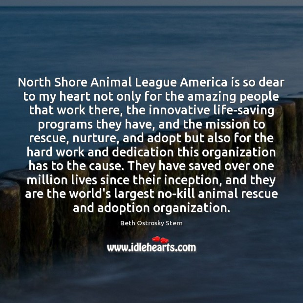 Image, North Shore Animal League America is so dear to my heart not