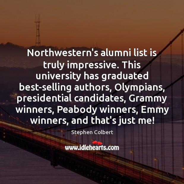 Image, Northwestern's alumni list is truly impressive. This university has graduated best-selling authors,