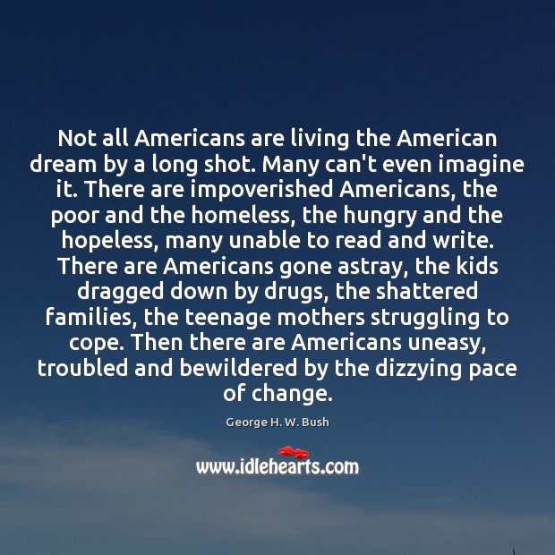 Image, Not all Americans are living the American dream by a long shot.