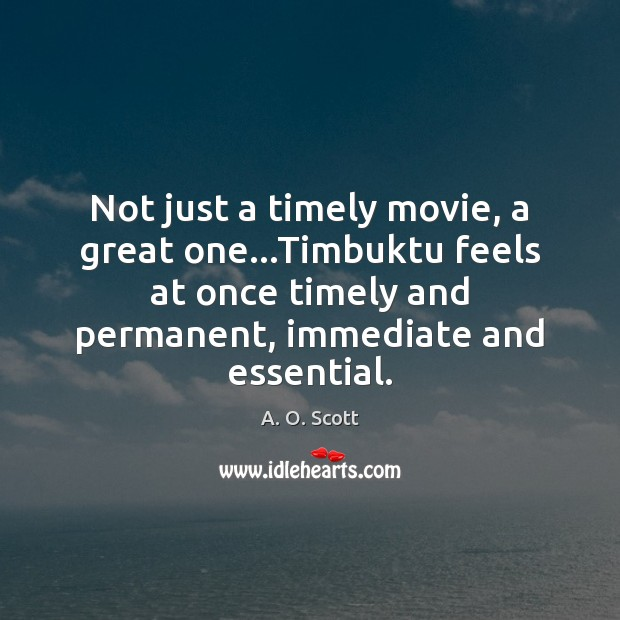 Image, Not just a timely movie, a great one…Timbuktu feels at once