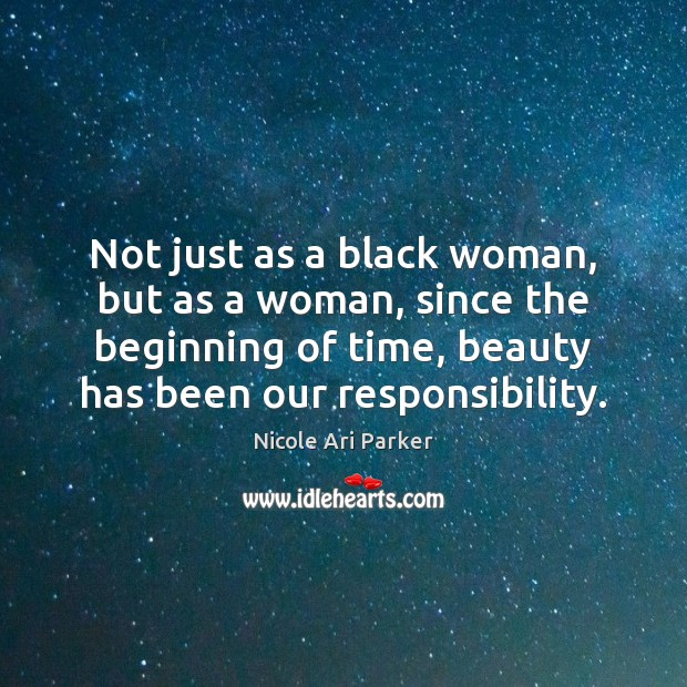 Image, Not just as a black woman, but as a woman, since the