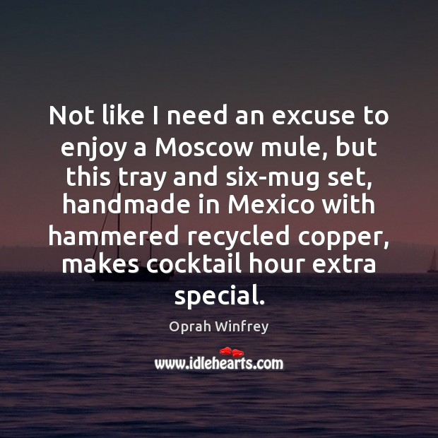Not like I need an excuse to enjoy a Moscow mule, but Image