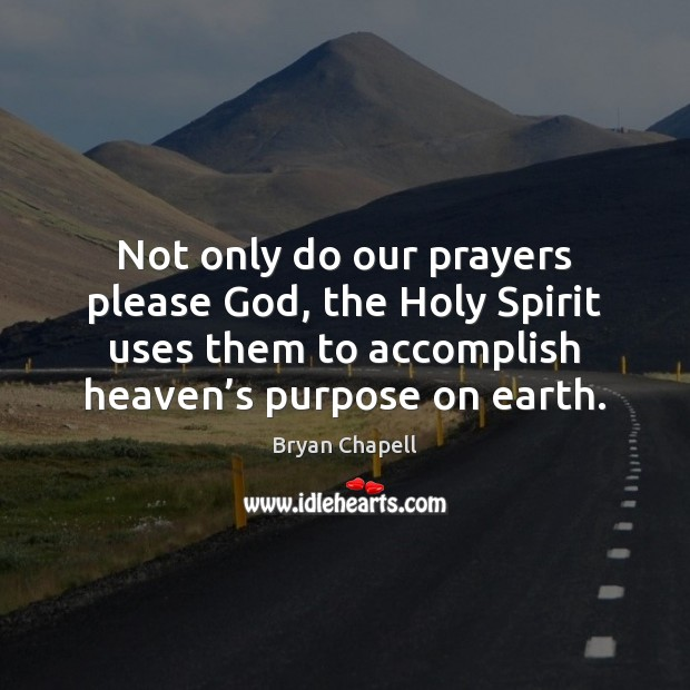 Not only do our prayers please God, the Holy Spirit uses them Image
