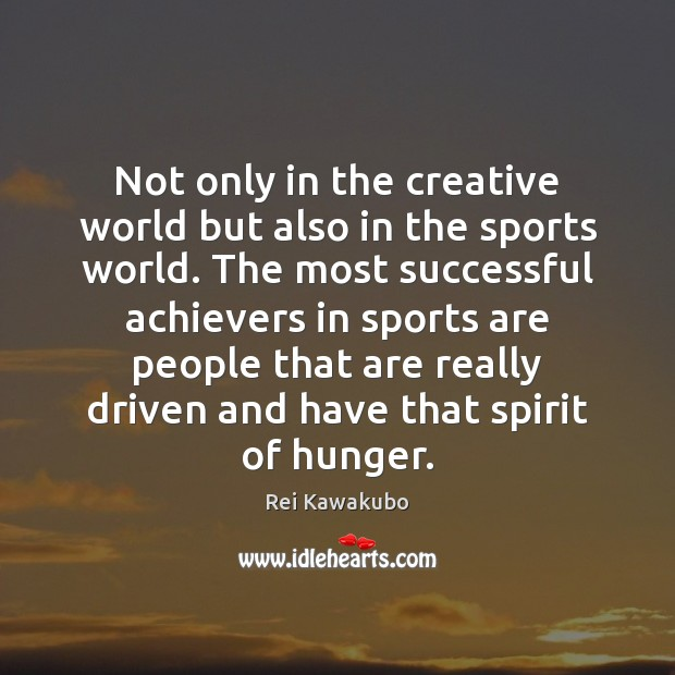 Not only in the creative world but also in the sports world. Image