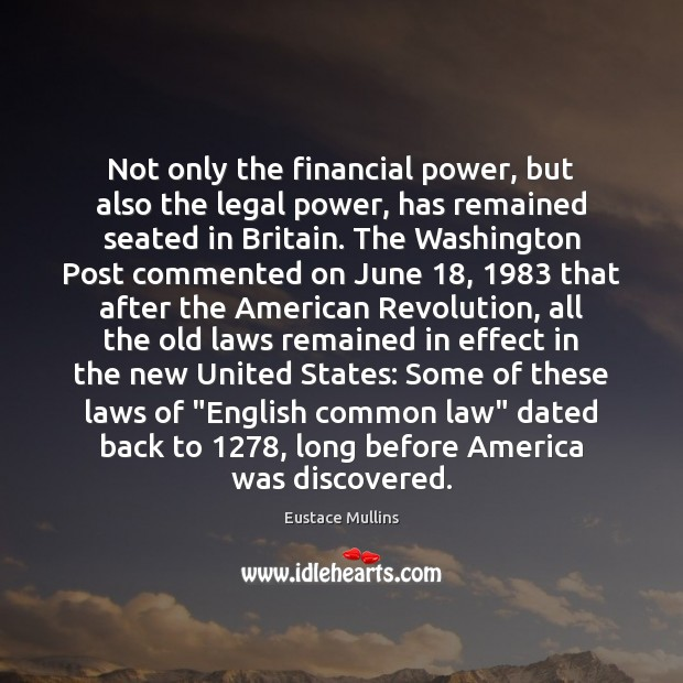 Not only the financial power, but also the legal power, has remained Image
