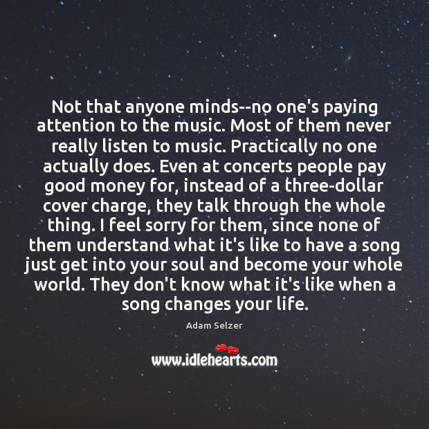 Image, Not that anyone minds–no one's paying attention to the music. Most of