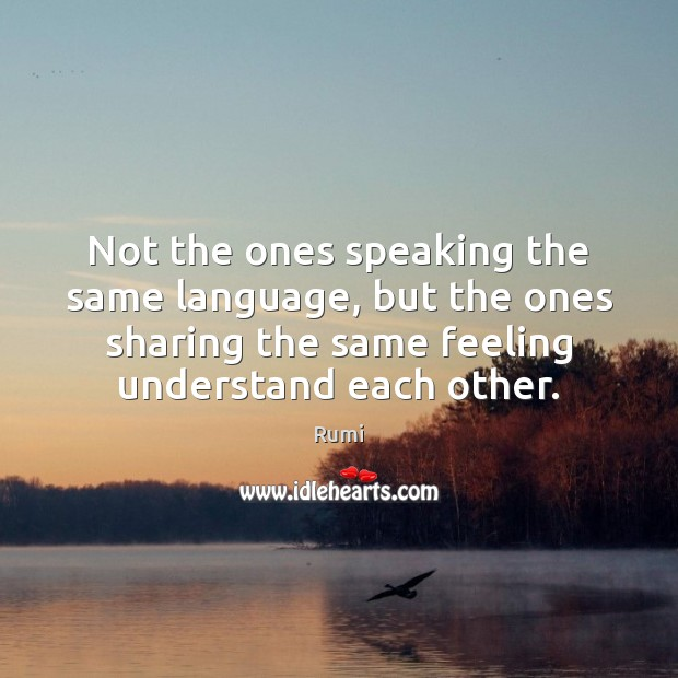 Not the ones speaking the same language, but the ones sharing the Image