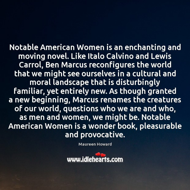 Image, Notable American Women is an enchanting and moving novel. Like Italo Calvino