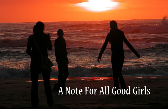 A note for all good girls Men Quotes Image