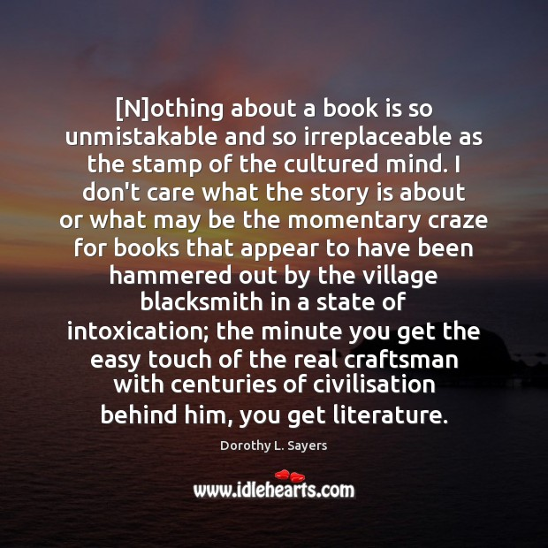[N]othing about a book is so unmistakable and so irreplaceable as Image