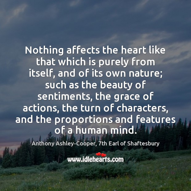Nothing affects the heart like that which is purely from itself, and Image
