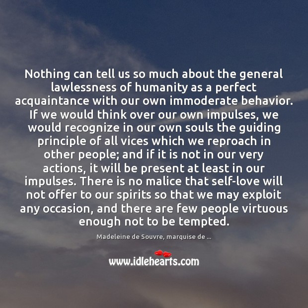 Nothing can tell us so much about the general lawlessness of humanity Behavior Quotes Image