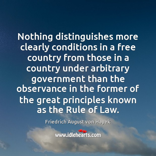 Nothing distinguishes more clearly conditions in a free country from those in Image