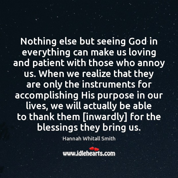 Image, Nothing else but seeing God in everything can make us loving and