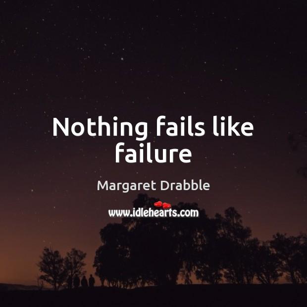 Nothing fails like failure Image