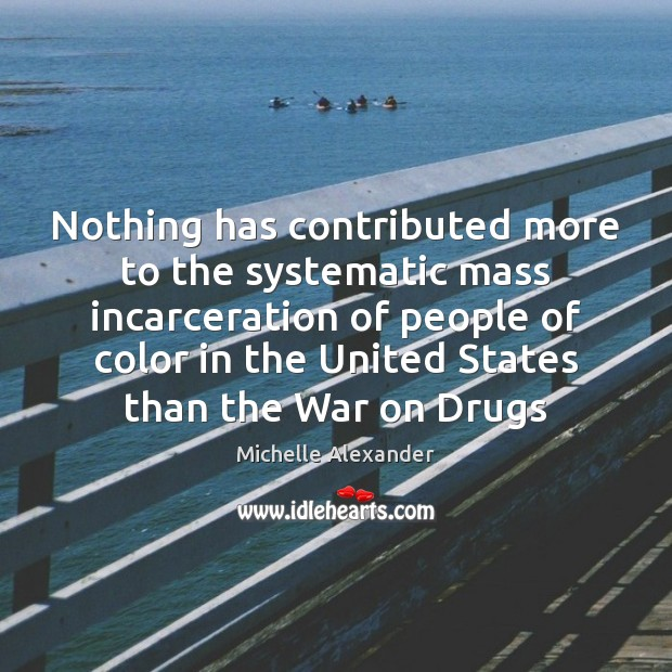Nothing has contributed more to the systematic mass incarceration of people of Image