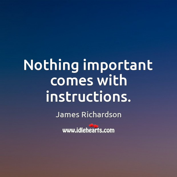 Nothing important comes with instructions. Image
