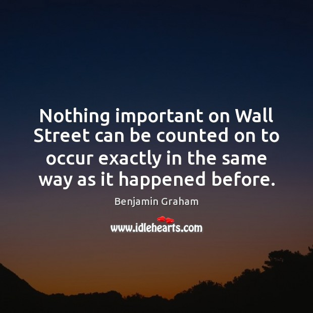 Nothing important on Wall Street can be counted on to occur exactly Image