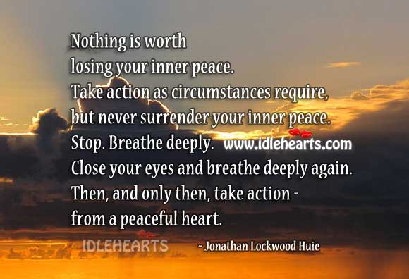 Image, Nothing is worth losing your your inner peace