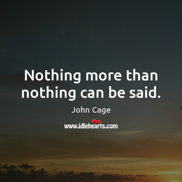 Nothing more than nothing can be said. Image
