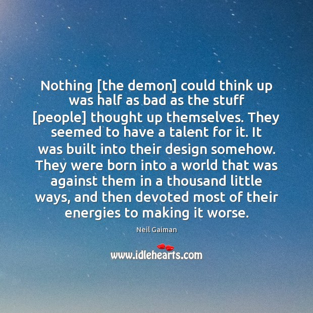 Nothing [the demon] could think up was half as bad as the Image