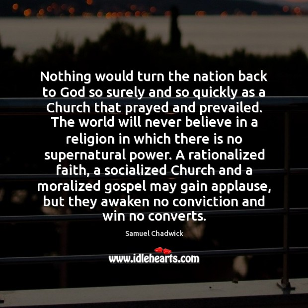 Nothing would turn the nation back to God so surely and so Image