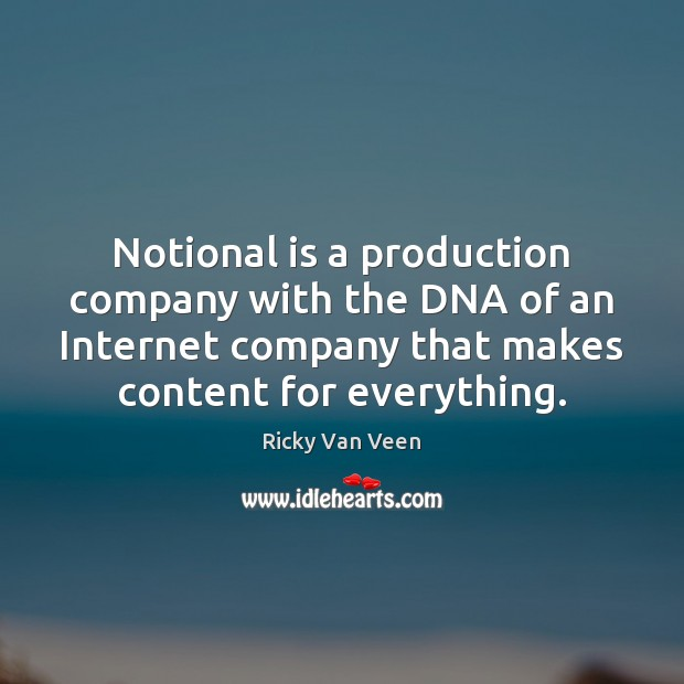 Notional is a production company with the DNA of an Internet company Image
