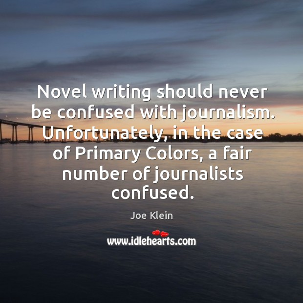 Novel writing should never be confused with journalism. Unfortunately, in the case of Image