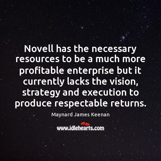 Novell has the necessary resources to be a much more profitable enterprise Image