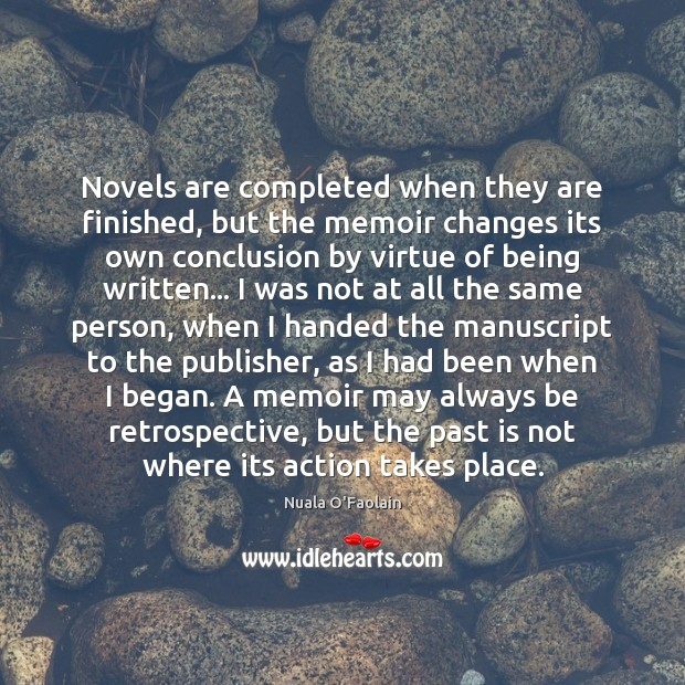 Picture Quote by Nuala O'Faolain