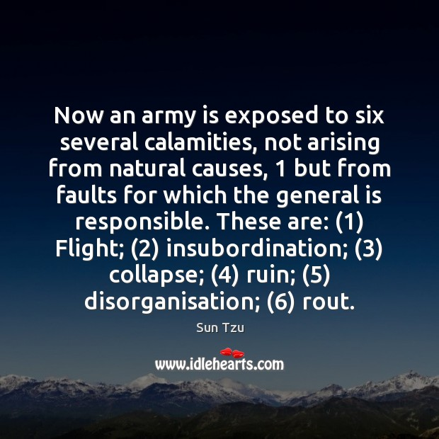 Image, Now an army is exposed to six several calamities, not arising from