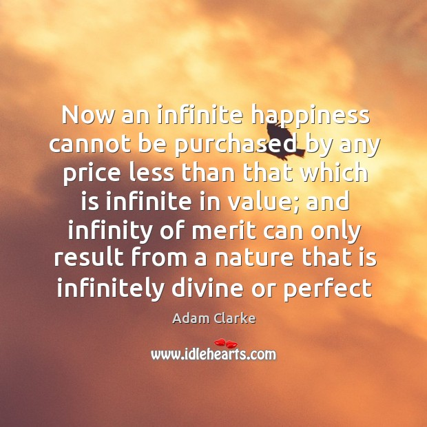 Now an infinite happiness cannot be purchased by any price less than Image