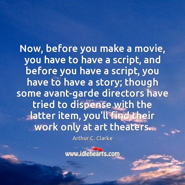 Now, before you make a movie, you have to have a script, Image