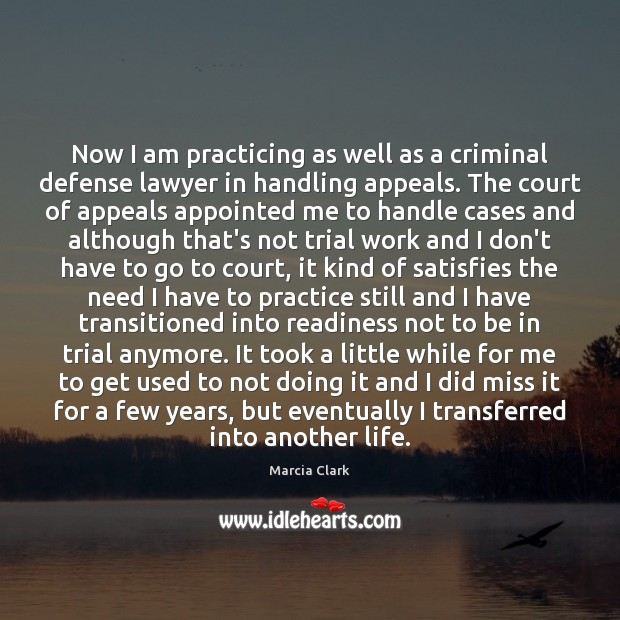 Now I Am Practicing As Well As A Criminal Defense Lawyer In